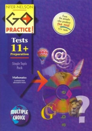 NFER-Nelson Go Practice!: Tests for 11+ Preparation