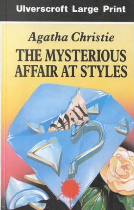 The Mysterious Affair At Styles,