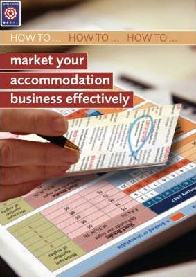 How to... Market Your Accommodation Business Effectively