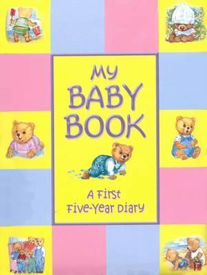 My Baby Book First Five Years Diary
