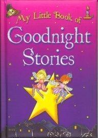 My Little Book of Goodnight Stories