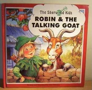 Sherwood Kids: Robin and the Talking Goat