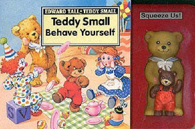 Teddy Small - Behave Yourself