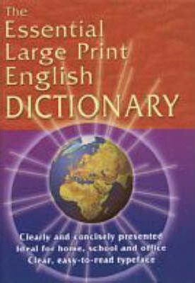 The Essential Large Print English Dictionary