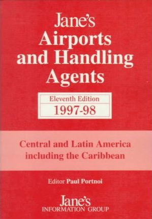 Jane's Airports and Handling Agents 1997-98