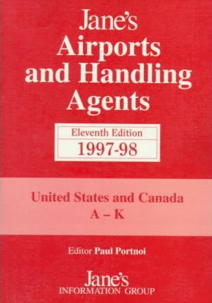 Jane's Airports and Handling Agents 1997-98: United States of America and Canada