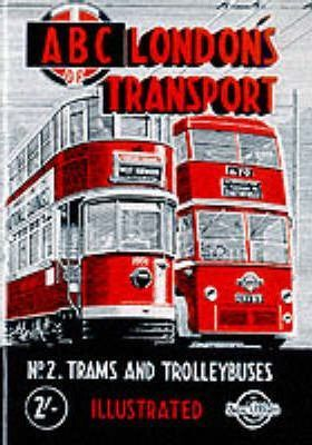 London Transport: Trams and Trolleybuses, 1948 No. 2