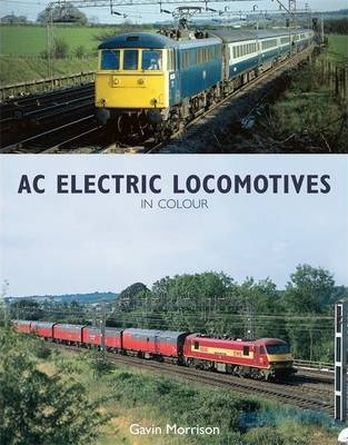 BR AC Electric Locomotives in Colour