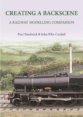 Creating a Backscene : A Railway Modelling Companion