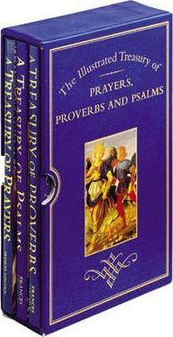 The Illustrated Treasury of Prayers, Proverbs and Psalms