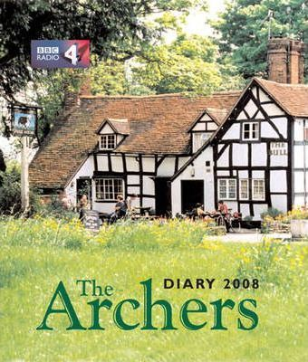 """The """"Archers"""" Diary 2008"""