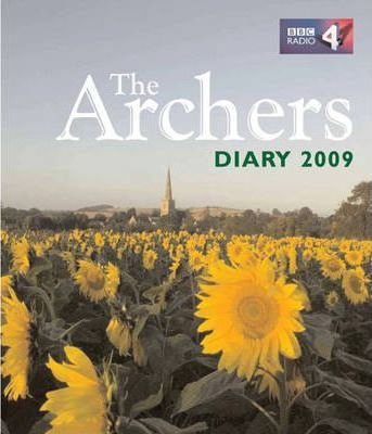 """The """"Archers"""" Diary 2009"""