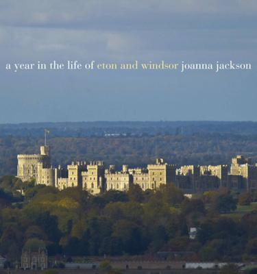 A A Year in the Life of Windsor and Eton