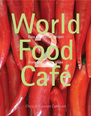 World Food Cafe 2: Volume 2
