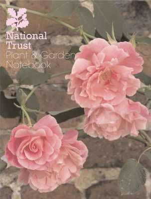 The National Trust Plant and Garden Notebook