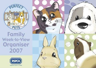 RSPCA Perfect Pets Family Organiser 2007
