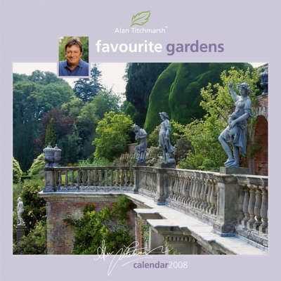 Alan Titchmarsh's Favourite Gardens Square Wirestitched Calendar 2008