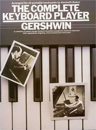The Complete Keyboard Player: George Gershwin