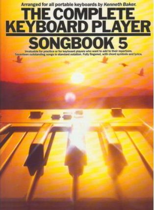 The Complete Keyboard Player: Songbook: 5