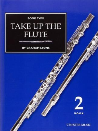 Take Up The Flute Book 2