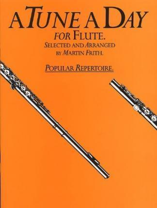 A Tune A Day Popular Repertoire For Flute
