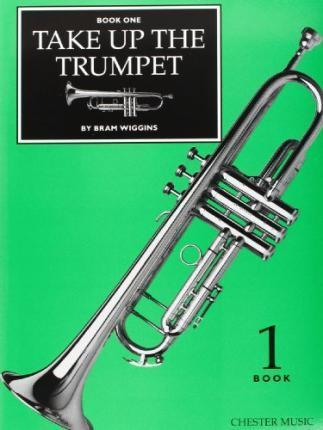 Take Up The Trumpet - Book 1