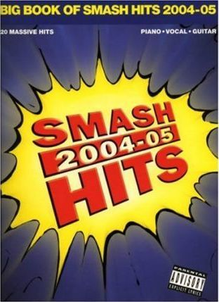 Big Book of Smash Hits 2004-2005 2004 - 2005