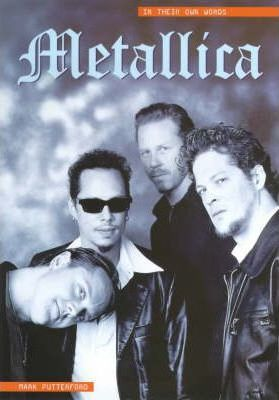 Metallica: in Their Own Words