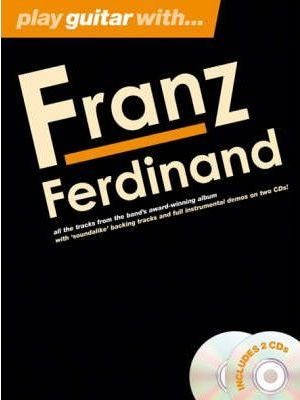 Play Guitar With... Franz Ferdinand