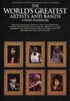 The World's Greatest Artists And Bands Chord Songbook