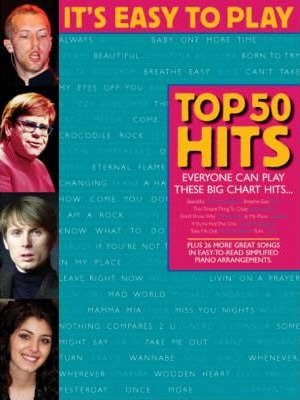 It's Easy to Play Top 50 Hits