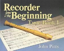 Recorder from the Beginning: Tune Book No. 1