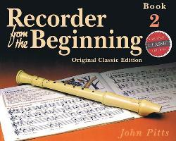 Recorder from the Beginning: Pupils' Bk. 2