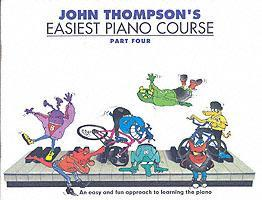 John Thompson's Easiest Piano Course  Part 4 - Revised Edition