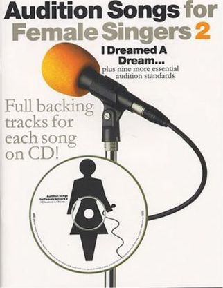 Audition Songs for Female Singers 2: 2