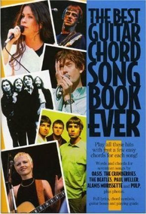 The Best Guitar Chord Songbook Ever: Volume 1