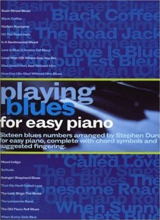Playing Blues for Easy Piano