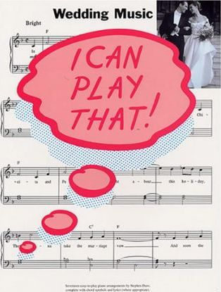 I Can Play That! Wedding Music