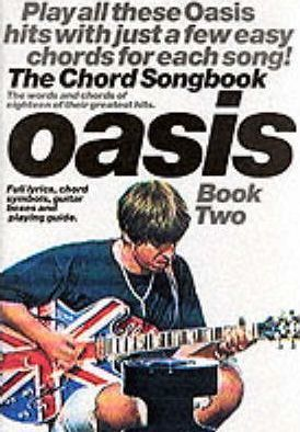 Oasis: The Chord Songbook 2: Book 2