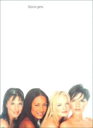 Greatest Hits: the Spice Girls
