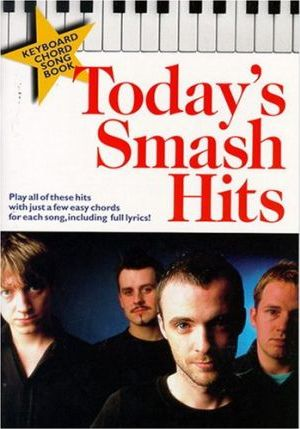 Today's Smash Hits
