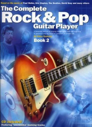 The Complete Rock And Pop Guitar Player