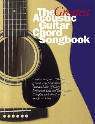 The Greatest Acoustic Guitar Chord Songbook: Bk.2