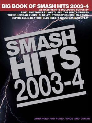 The Big Book of Smash Hits 2003-4 2003/4