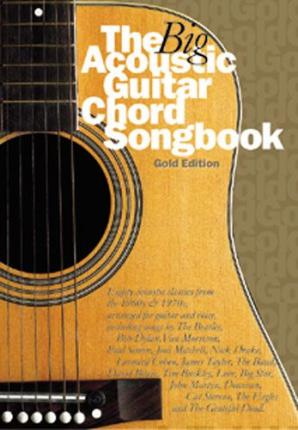 The Big Acoustic Guitar Chord Songbook (Gold Edition)