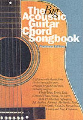 The Big Acoustic Guitar Chord Songbook (Platinum Edition): Platinum Edition