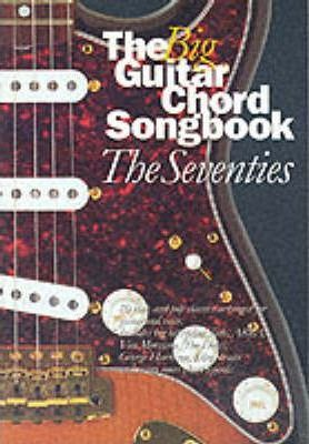 The Big Guitar Chord Songbook: Seventies