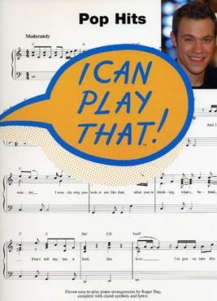 I Can Play That! Pop Hits