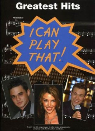 """I Can Play That!"" Greatest Hits"