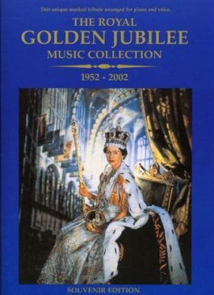 The Royal Golden Jubilee Music Collection 1952 - 2002